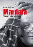Mardata - Vzpoury v žurnalistice - Karel Hvížďala