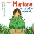 Mariana a rozteklý kopeček - David Košťák