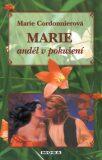 Marie anděl v pokušení - Marie Cordonnierová