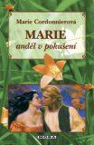 Marie, anděl v pokušení - Marie Cordonnierová