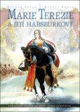 Marie Terezie a její Habsburkové - Zdeněk Ležák