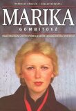 Marika Gombitová - Miroslav Graclík, ...