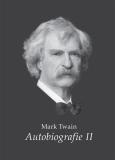 Mark Twain - Autobiografie II. - Mark Twain
