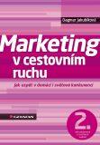 Marketing v cestovním ruchu - Dagmar Jakubíková