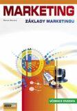 Marketing - Základy marketingu 1. - Učebnice studenta - Marek Moudrý