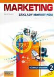 Marketing - Základy marketingu 2. - Učebnice studenta - Marek Moudrý