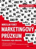 Marketingový průzkum - Miroslav Foret