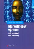 Marketingový výzkum - Miroslav Foret, ...