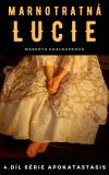 Marnotratná Lucie - Markéta Chaloupková