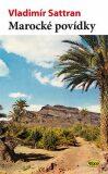 Marocké povídky - Vladimír Sattran
