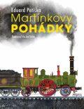 Martínkovy pohádky - Eduard Petiška