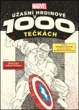 Marvel: Úžasní hrdinové v 1000 tečkách - Thomas Pavitte