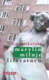 Marylin miluje literatúru - Ivica Ruttkayová