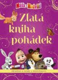Máša a medvěd Zlatá kniha pohádek - Animaccord