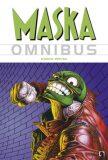 Maska: Omnibus - John Arcudi