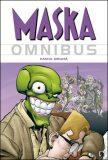 Maska: Omnibus 2 - John Arcudi
