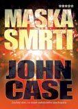 Maska smrti - John Case