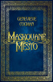 Maskované město - Genevieve Cogman