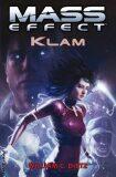 Mass Effect 4: Klam - William C. Dietz