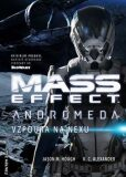 Mass Effect Andromeda 1 - Vzpoura na Nexu - K. C. Alexander, ...