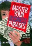 Master Your Business Phrases - Bosewitz René, ...