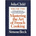 Mastering the Art of French Cooking - Vol. 2 - Julia Childová