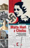 Mata Hari z Chebu - Emil Hruška