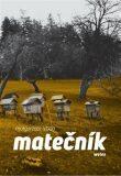 Matečník - Malgorzata Lebda