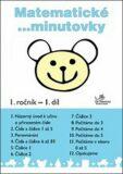 Matematické minutovky 1. ročník / 1. díl - Josef Molnár, ...