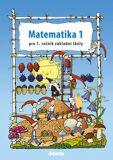 Matematika 1 pro 1.ročník ZŠ - Pracovní učebnice - Pavol Tarábek