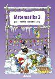 Matematika 2 pro 1. ročník základní školy - Pavol Tarábek