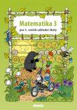 Matematika 3 pro 1. ročník základní školy - Pavol Tarábek
