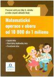 Pracovní sešit Matematika - Počítáme do 1 000 000 - Fraňková Tereza, ...