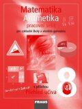 Matematika 8 Aritmetika Pracovní sešit - Eduard Fuchs,  Pavel Tlustý, ...
