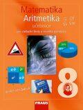 Matematika 8 Aritmetika Učebnice - Eduard Fuchs,  Pavel Tlustý, ...