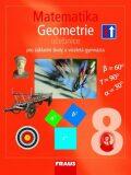 Matematika 8 Geometrie Učebnice - Eduard Fuchs,  Pavel Tlustý, ...