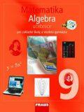Matematika 9 Algebra Učebnice - Eduard Fuchs,  Pavel Tlustý, ...