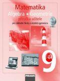 Matematika 9 Aritmetika . Geometrie Příručka učitele - Eduard Fuchs,  Pavel Tlustý, ...