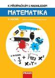 K přijímačkám s nadhledem Matematika 9. ročník - Hana Kuřítková