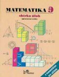 Matematika 9 sbírka úloh, pracovní sešit s komentářem pro učitele - Josef Molnár,  Libor Lepík, ...