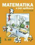 Matematika a její aplikace pro 2. ročník 3. díl - Josef Molnár, ...