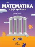 Matematika a její aplikace pro 4. ročník 2. díl - Josef Molnár