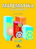 Matematika a její aplikace pro 5. ročník 3. díl - Josef Molnár, ...