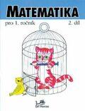 Matematika pro 1. ročník - Josef Molnár, ...