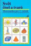 Matematika pro 2. roč. ZŠ Svět čísel a tvarů - Učebnice - Alena Hošpesová