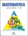 Matematika pro 2. ročník 1. díl - Josef Molnár, ...