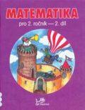 Matematika pro 2. ročník 2. díl - Josef Molnár, ...