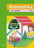 Matematika pro 3. ročník ZŠ 3. díl - Kolektiv autorů