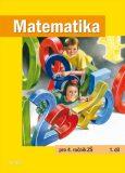 Matematika pro 4. ročník ZŠ 1. díl - Kolektiv autorů