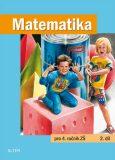 Matematika pro 4. ročník ZŠ 2. díl - Kolektiv autorů